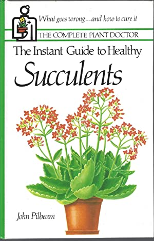 Intstant Guide To Healthy Succulents