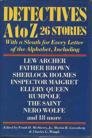 Detectives A To Z, 26 Stories With A Sleuth For Every Letter Of The Alphabet