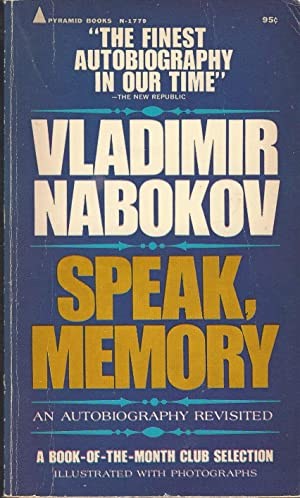 Speak, Memory : An Autobiography Revisited