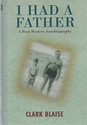 I Had A Father ** Signed ** A Post - Modern Autobiography