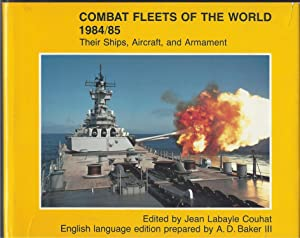 Combat Fleets Of The World Their Ships, Aircraft, and Armament