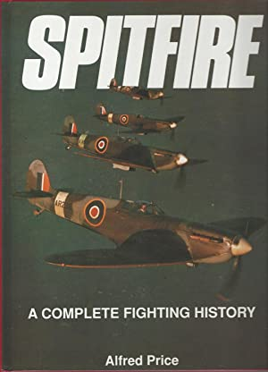 Spitfire A Complete Fighting History