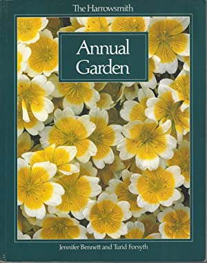 Harrowsmith Annual Garden, The