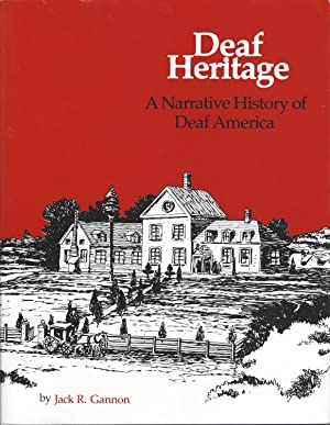 Deaf Heritage A Narrative History of Deaf America