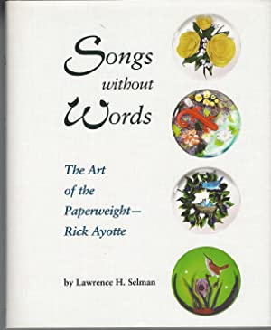 Songs Without Words: The Art Of The Paperweight ** Signed **