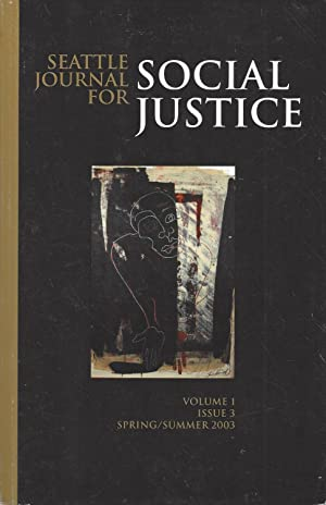 Seattle Journal For Social Justice : Volume 2, Issue 1, Fall/winter 2003