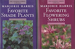Majorie Harris' Favorite Shade Plants / Favorite Flowering Shrubs ( Two Books)