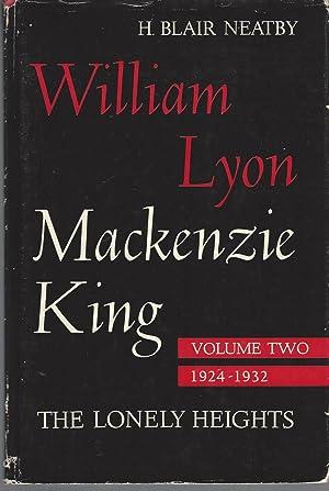William Lyon Mackenzie King. Volume Ii: The: Neatby Blair H.