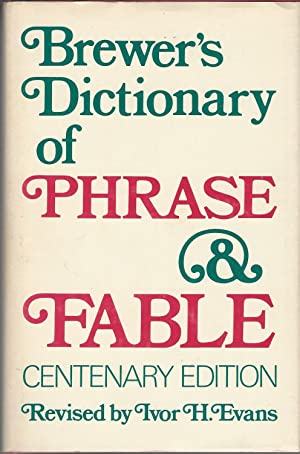 Brewer's Dictionary Of Phrase & Fable Centenary Edition
