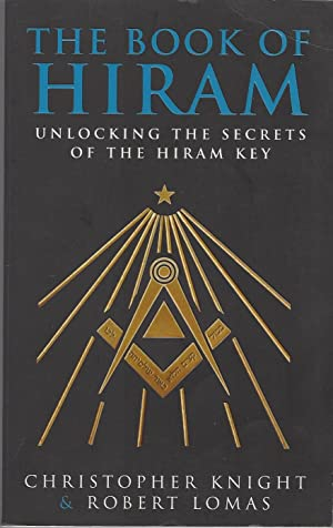 Book of Hiram, the Unlocking the Secrets of the Hiram Key