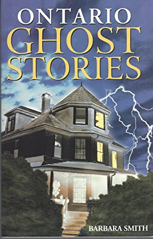 Ontario Ghost Stories Volume I