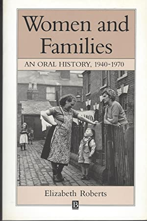 Women and Families An Oral History 1940 - 1970
