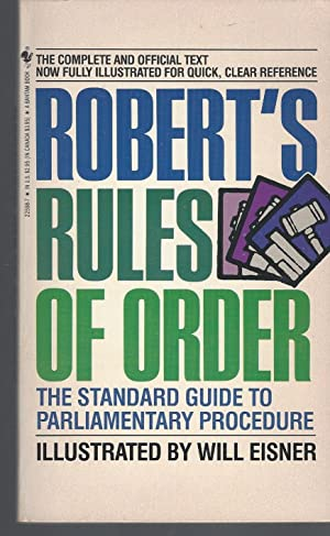 Robert's Rules Of Order: The Standard Guide To Parliamentary Procedure