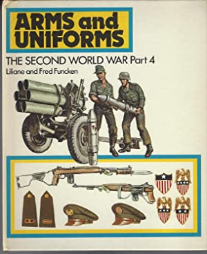 Arms And Uniforms The Second World War-Part 4