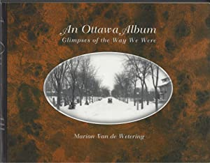 An Ottawa Album Glimpses of the Way We Were