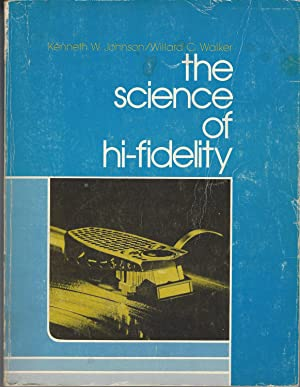 Science Of Hi-fidelity, The