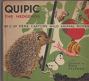 Quipic The Hedgehog (no. 2 Of Pere: Rojan, Rose Fyleman,