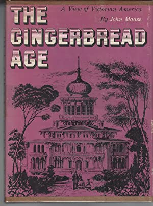 Gingerbread Age: A View Of Victorian America