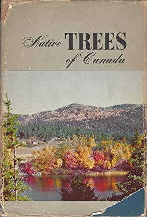 Native Trees Of Canada: Bulletin 61