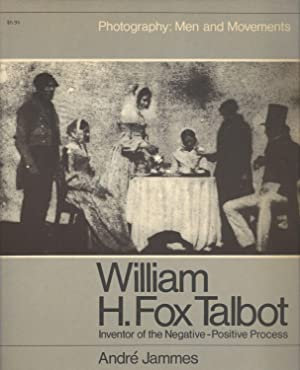 William H Fox Talbot - Inventor of the Negative-Positive Process Photography Men and Movements