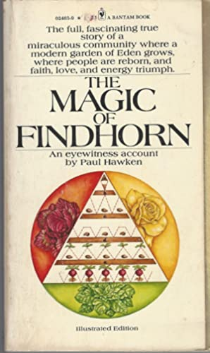 Magic Of Findhorn, Illustrated Edition