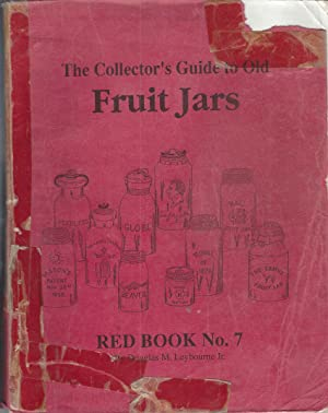 Collector's Guide To Old Fruit Jars, Red Book, No. 7 ** Signed **