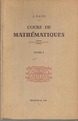 Cours De Mathematiques Tome 1: Bass J.