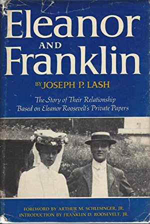 Eleanor and Franklin The Story of Their Relationship