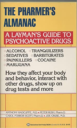 Pharmer's Almanac, The A Layman's Guide to Psychoactive Drugs
