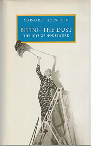 Biting The Dust Joys of Housework