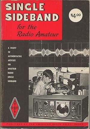 Single Sideband For The Radio Amateur A: American Radio Relay