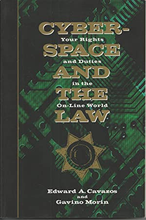 Cyberspace and the Law Your Rights and Duties in the On-Line World