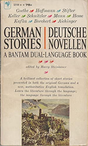 German Stories. Deutsche Novellen A Bantam Dual-Language: Steinhauer, Harry