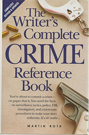 Writer's Complete Crime Reference Book, The