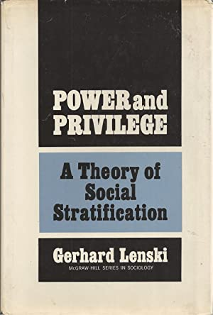 Power and Privilege Theory of Social Stratification