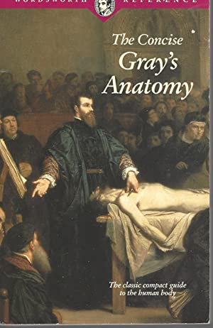 Concise Gray's Anatomy The Classic Compact Guide: Leonard C. H.