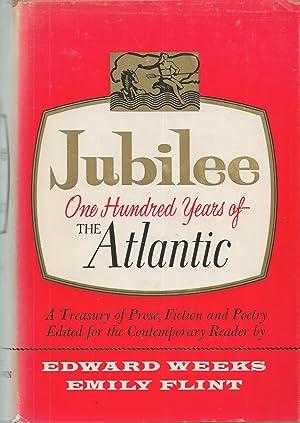 Jubilee One Hundred Years of the Atlantic,: Weeks, Edward &