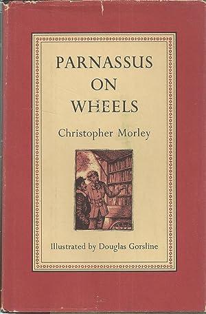 Parnassus on Wheels: Morley, Christopher; Gorsline,