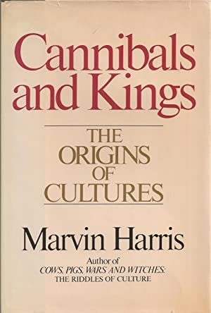Cannibals and kings The Origins of Cultures
