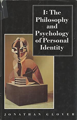 I The Philosophy and Psychology of Personal: Glover, Jonathan