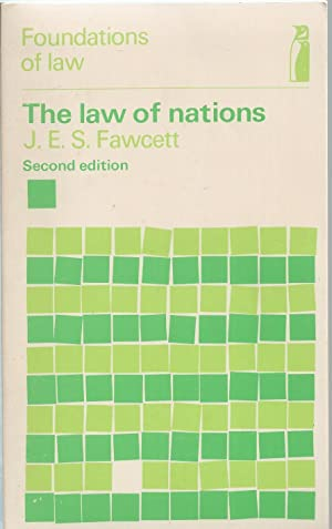Law Of Nations,the: Fawcett, J.E.S.