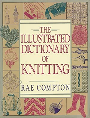 Illustrated Dictionary Of Knitting