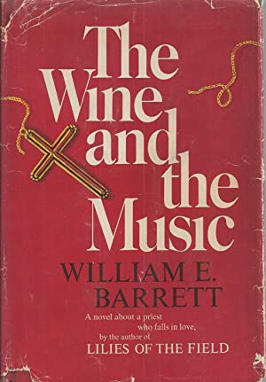 Wine And The Music, The: Barrett William E.