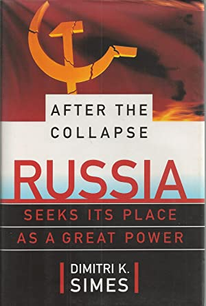After The Collapse Russia Seeks Its Place As A Great Power