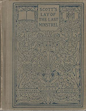 Lay of the Last Minstrel: Scott Sir Walter