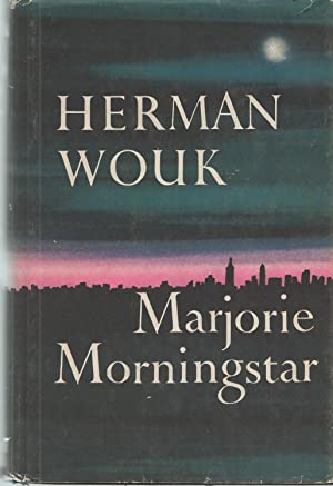 Marjorie Morningstar: Wouk Herman