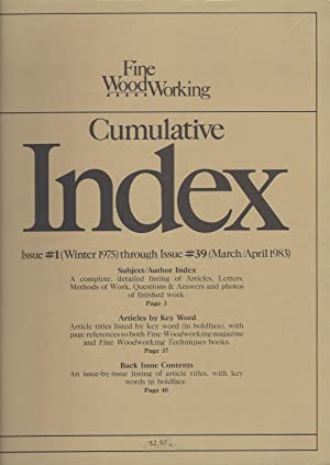 Fine Woodworking Cumulative Index Issue #1 Through Issue #39