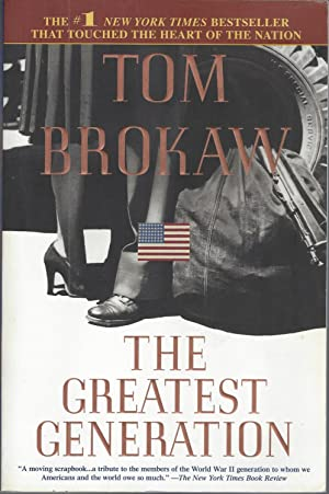 Greatest Generation, The A Moving Scrapbook, a Tribute to the Members of the World War II Generation