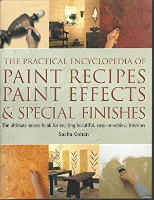 Practical Encyclopedia of Paint Recipes Paint Effects, & Special Finishes