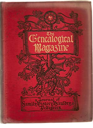 The Genealogical Magazine Vol 1 May 1897-april 1898, Volume 2, May 1898-april 1899 A Journal of F...